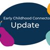 What's new on Early Childhood Connector this October?